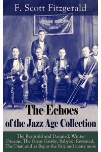 bw-the-echoes-of-the-jazz-age-collection-eartnow-9788026839026