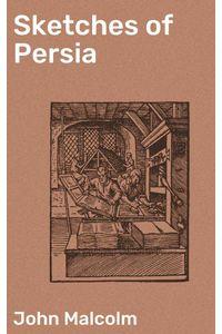 bw-sketches-of-persia-good-press-4057664590589