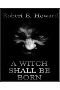 bw-a-witch-shall-be-born-bookrix-9783736807778