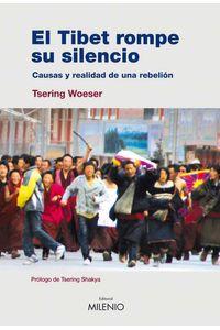 bw-el-tibet-rompe-su-silencio-milenio-publicaciones-9788497433112