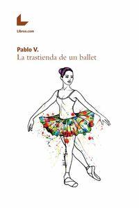 bw-la-trastienda-de-un-ballet-editorial-libroscom-9788416881383