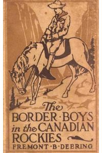 bw-the-border-boys-in-the-canadian-rockies-anboco-9783736416581