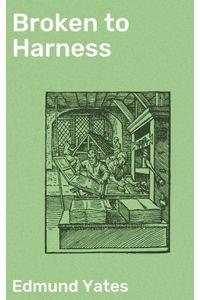 bw-broken-to-harness-good-press-4057664572837