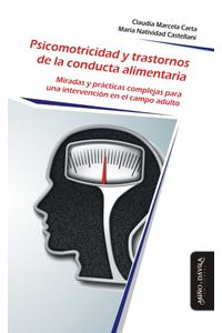 bw-psicomotricidad-y-trastornos-de-la-conducta-alimentaria-mio-y-dvila-9788417133511