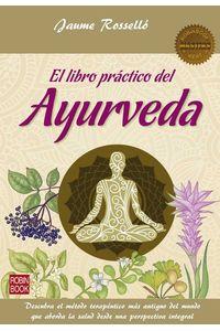 bw-el-libro-praacutectico-del-ayurveda-robinbook-9788499175638