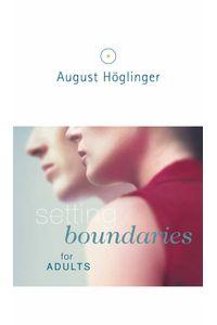 bw-setting-boundaries-for-adults-verlag-august-hoglinger-9783902410320