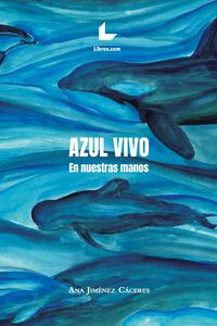 bw-azul-vivo-editorial-libroscom-9788417993160