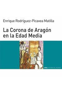 bw-la-corona-de-aragoacuten-en-la-edad-media-ediciones-akal-9788446041382