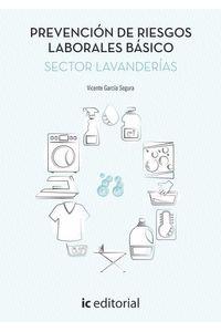 bm-prevencion-de-riesgos-laborales-basico-sector-lavanderias-ic-editorial-9788416629220