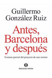 bm-antes-barcelona-y-despues-ediciones-infinito-srl-9789879393826