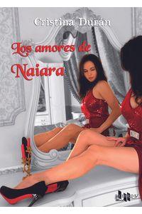bm-los-amores-de-naiara-editorial-leibros-9788494566035