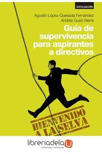 ag-guia-de-supervivencia-para-aspirantes-a-directivos-esic-editorial-9788417024673