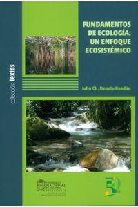 fundamentos-de-ecologia-un-enfoque-ecosistemico-9789587752373-unal