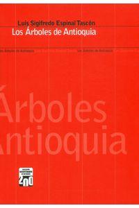 los-arboles-de-antioquia-9789587830491-unal
