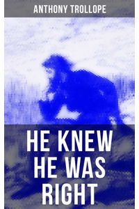bw-he-knew-he-was-right-musaicum-books-9788027229925