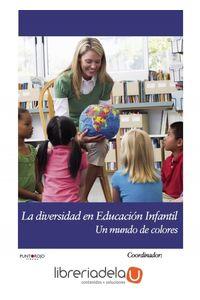 ag-la-diversidad-en-infantil-un-mundo-de-colores-punto-rojo-libros-sl-9788415833352