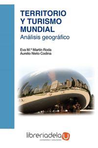 ag-territorio-y-turismo-mundial-analisis-geografico-editorial-universitaria-ramon-areces-9788499611600