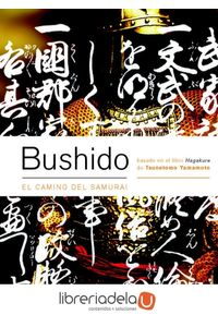 ag-bushido-el-camino-del-samurai-paidotribo-9788480198431