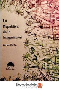 ag-la-republica-de-la-imaginacion-legados-ediciones-9788493645335