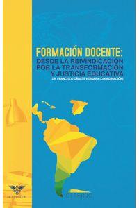 bm-formacion-docente-desde-la-reivindicacion-por-la-transformacion-y-justicia-educativa-editorial-igneo-9789807641692