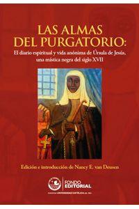 bm-las-almas-del-purgatorio-el-diario-espiritual-y-vida-anonima-de-ursula-de-jesus-una-mistica-negra-del-siglo-xvii-fondo-editorial-de-la-pucp-9786124146190