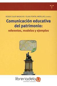 ag-comunicacion-educativa-del-patrimonio-referentes-modelos-y-ejemplos-ediciones-trea-sl-9788497041294