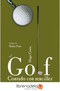 ag-el-golf-contado-con-sencillez-maeva-ediciones-9788496748064