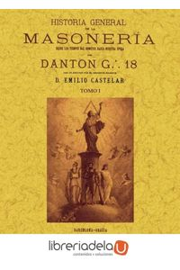 ag-historia-general-de-la-masoneria-desde-los-tiempos-mas-remotos-hasta-nuestra-epoca-editorial-maxtor-9788490012284
