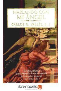 ag-hablando-con-mi-angel-editorial-planeta-sa-9788408019299