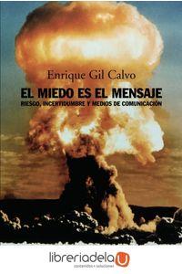 ag-el-miedo-es-el-mensaje-alianza-editorial-9788420641782