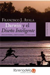 ag-darwin-y-el-diseno-inteligente-creacionismo-cristianismo-y-evolucion-alianza-editorial-9788420648224