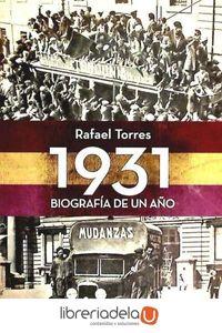 ag-1931-biografia-de-un-ano-la-esfera-de-los-libros-sl-9788499703664
