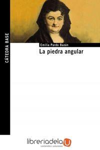 ag-la-piedra-angular-ediciones-catedra-9788437631165