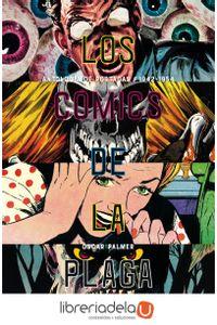 ag-los-comics-de-la-plaga-cuando-los-tebeos-eran-peligrosos-2-es-pop-ediciones-9788417645014