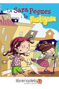 ag-la-sara-pegues-i-la-fastigosa-editorial-barcanova-9788448933692