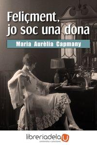 ag-felicment-jo-soc-una-dona-editorial-barcanova-9788448943196