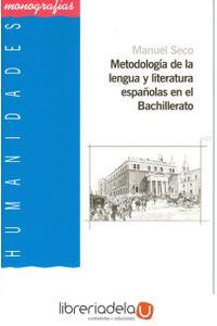 ag-metodologia-de-la-lengua-y-literatura-espanolas-en-el-bachillerato-editorial-universidad-de-almeria-9788482406107