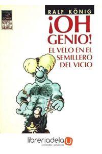 ag-oh-genio-2-el-velo-en-el-semillero-del-vicio-ediciones-la-cupula-sl-9788478337439