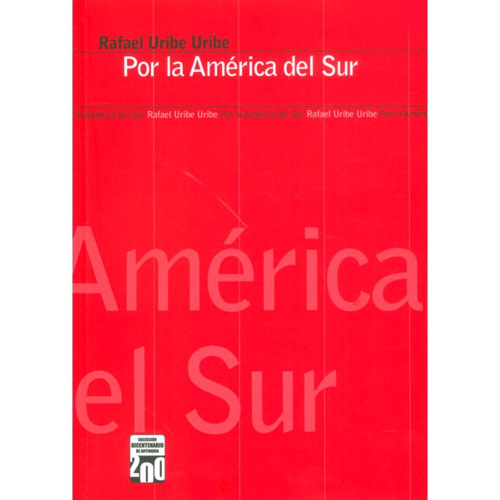 Por la América del Sur - 9789588869117 - LibreriadelaU