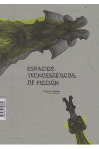 espacios-tecnoesteticos-de-ficcion-9789587748680-uand