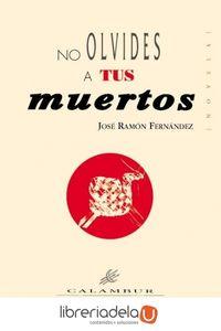 ag-no-olvides-a-tus-muertos-calambur-editorial-sl-9788488015044