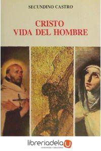 ag-cristo-vida-del-hombre-el-camino-cristologico-de-teresa-confrontado-con-el-de-san-juan-de-la-cruz-editorial-de-espiritualidad-9788470682155