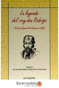 ag-la-leyenda-del-rey-don-rodrigo-cronica-general-de-espana-de-1344-editorial-octaedro-sl-9788480639293