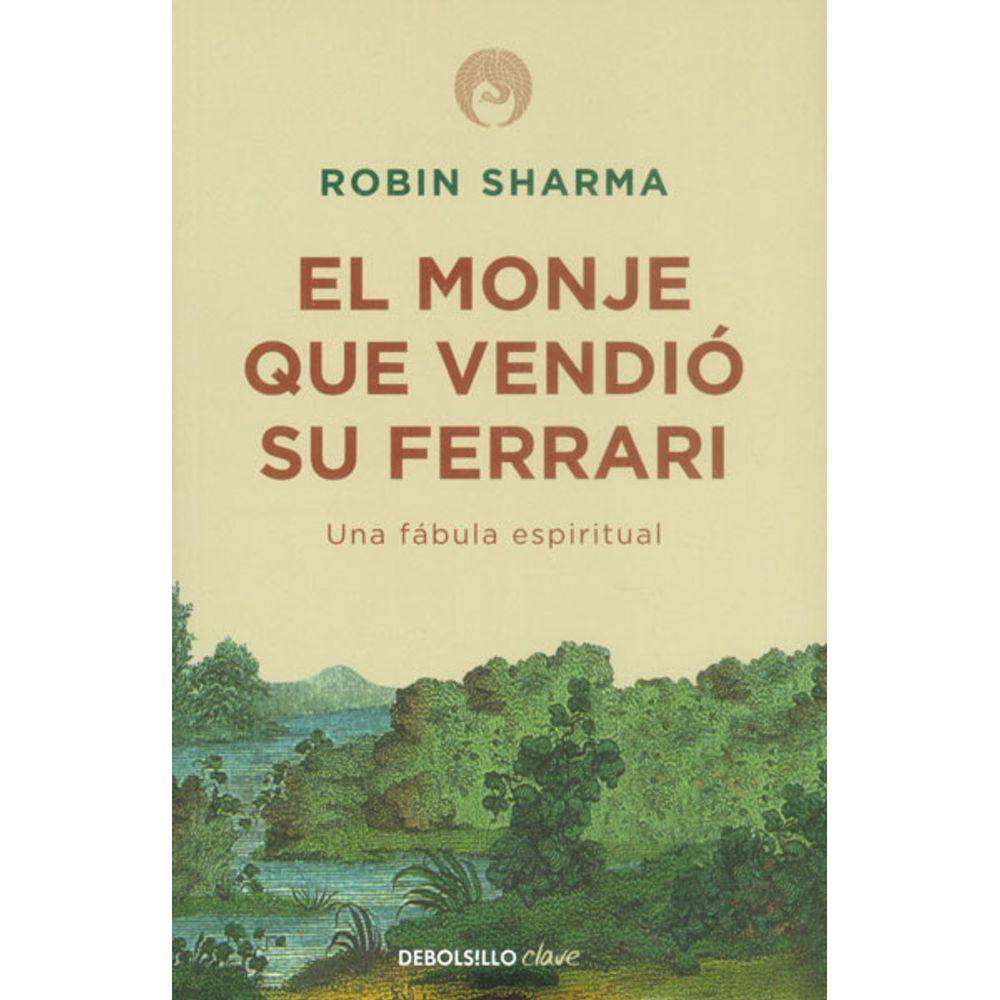 El monje que vendió su Ferrari. Una fábula espiritual (Edición de Bolsillo)
