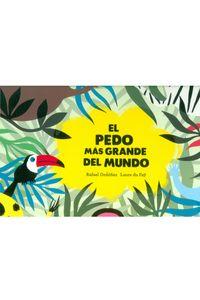 el-pedo-mas-grande-del-mundo-9788494597152-ased