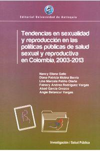 tendencias-en-sexualidad-y-reproduccion-en-las-politicas-publicas-9789587146721-udea