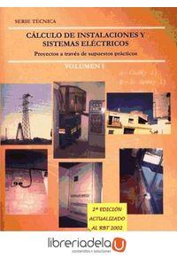 ag-calculo-de-instalaciones-y-sistemas-electricos-proyectos-a-traves-de-supuestos-practicos-abecedario-9788493300050