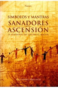 simbolos-y-mantras-sanadoras-para-la-ascension-9788497774406-edga