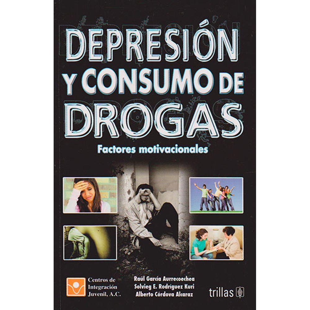 Depresión Y Consumo De Drogas Factores Motivacionales