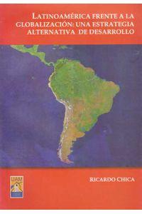 latinoamerica-frente-la-globalizacion-9789584404756-uam